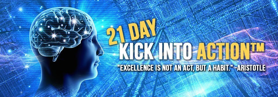 21 Day Kick Into Action